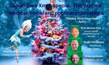 Xmas Webinar, Vaccine, Medical, Political and Social Implications
